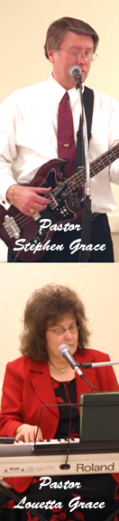 Talented and versatile Pastors Stephen and Louetta Grace.